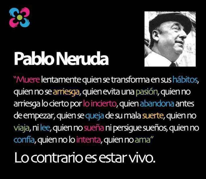 Pablo Neruda - Vivamos