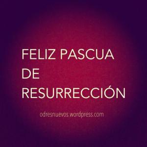 Feliz Pascua de Resurrección2