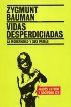 vidas desperdiciadas 1ª Edición - Odres Nuevos